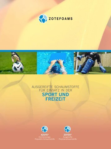 Sport und Freizeit - Zotefoams