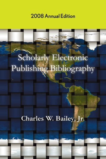 Scholarly Electronic Publishing Bibliography - Digital Scholarship