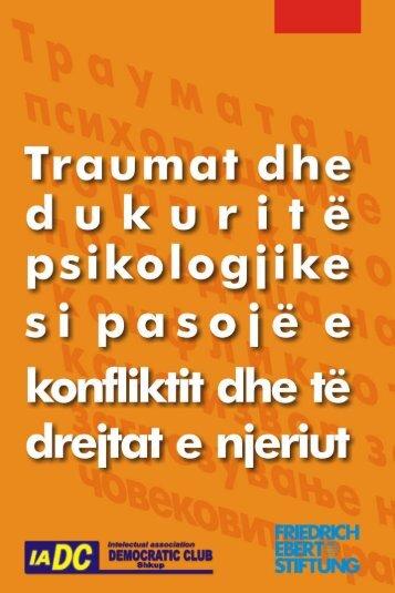 Traumat dhe dukuritë psikologjike si pasojë e konfliktit, burim për ...