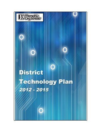 District Technology Plan - MCS IT Home Page - Memphis City Schools