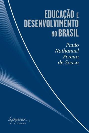 Educação e dEsEnvolvimEnto noBrasil - Integrare Editora