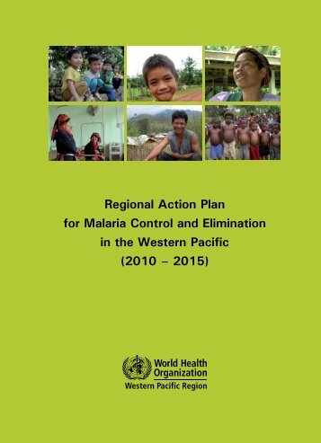Regional Action Plan for Malaria Control and Elimination in the ...