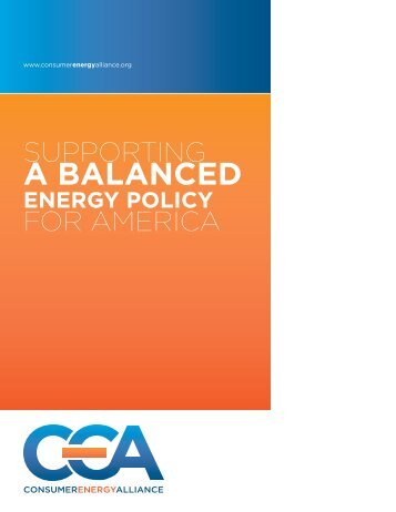 A BALANCED - Consumer Energy Alliance