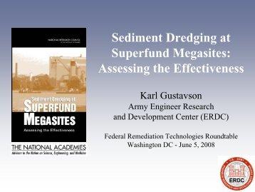 Sediment Dredging at Superfund Megasites - Federal Remediation ...