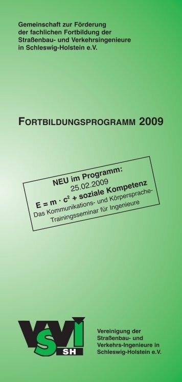 FoRTBILDUNGSPRoGRAMM 2009 - Vereinigung der Straßenbau ...