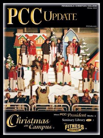 PCC Update Winter 2004 - Pensacola Christian College