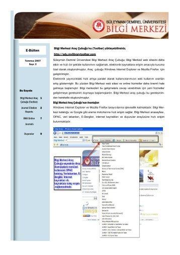 Sayı 2 - Temmuz 2007 - Bilgi Merkezi - Süleyman Demirel Üniversitesi