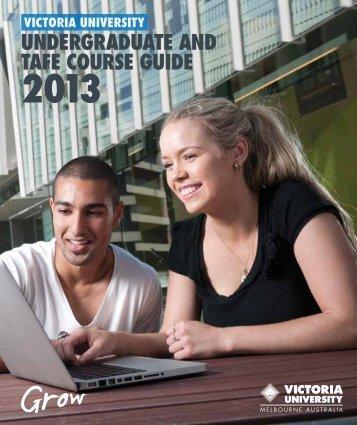 UNDERGRADUATE AND TAFE COURSE GUIDE - Victoria University