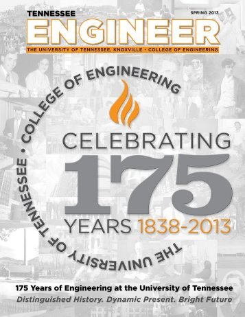 Spring 2013 - College of Engineering - The University of Tennessee ...