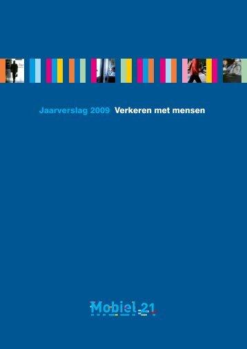 Jaarverslag 2009: Verkeren met mensen.pdf - Mobiel 21