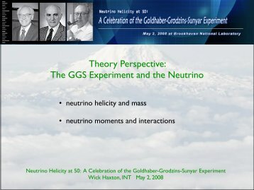 Theory Perspective on the GGS Experiment - BNL theory groups