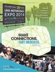 GET RESULTS. MAKE CONNECTIONS. - UMA Motorcoach Expo