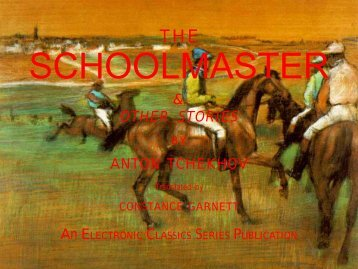 The Schoolmaster and other stories - Penn State University