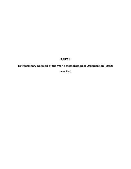 PART II Extraordinary Session of the World ... - E-Library - WMO