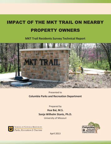 impact of the mkt trail on nearby property owners - City of Columbia ...
