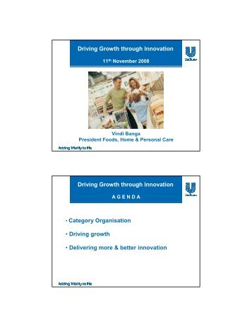 Driving Growth through Innovation - Vindi Banga - 11 ... - Unilever