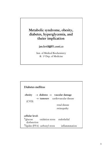 Metabolic syndrome, obesity, diabetes, hyperglycemia, and theier ...