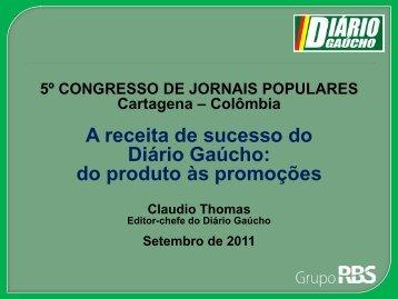 A receita de sucesso do Diário Gaúcho: do produto às promoções