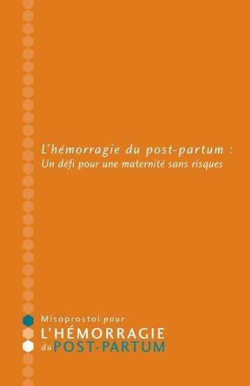 L'hémorragie du post-partum : - Family Care International