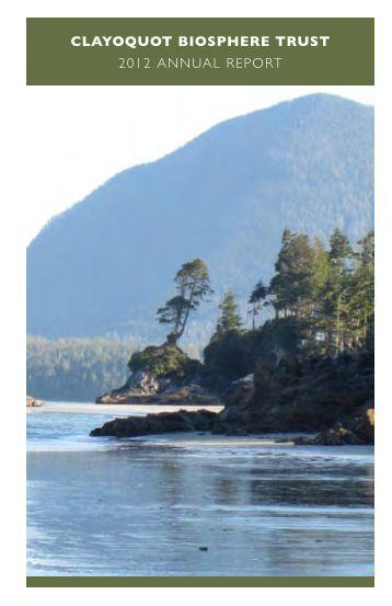 CLAYOQUOT BIOSPHERE TRUST 2012 ANNUAL REPORT