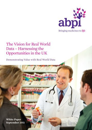 Vision-for-Real-World-Data - Association of the British ...