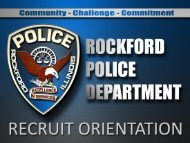 ROCKFORD POLICE DEPARTMENT ORIENTATION - the City of ...