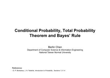 Conditional Probability, Total Probability Theorem and ... - Berlin Chen
