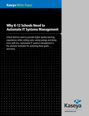 Why K-12 Schools Need to Automate IT Systems ... - Kaseya