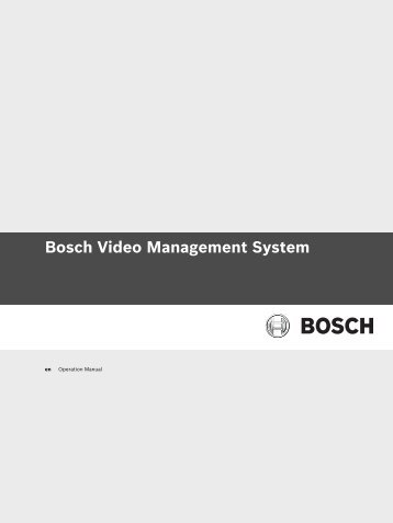 Bosch Video Management System - Bosch Security Systems