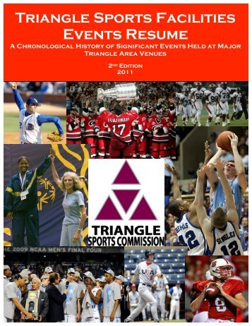 Triangle Sports Facilities Events Resume A Chronological History of ...