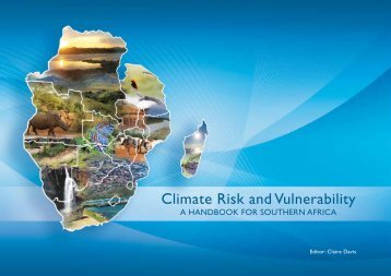 Climate Risk and Vulnerability: A Handbook for Southern Africa - CSIR