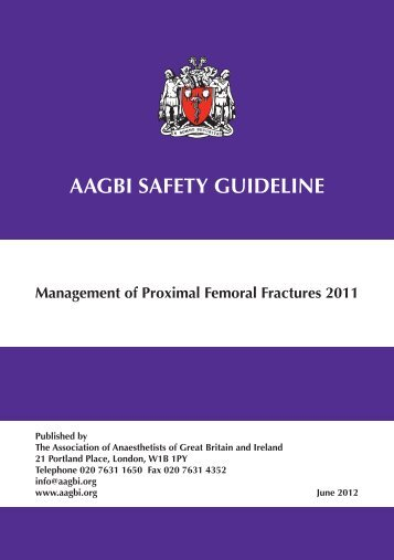 Management of Proximal Femoral Fractures 2011 - aagbi