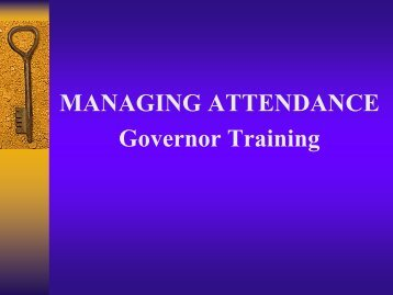 MANAGING ATTENDANCE Governor Training