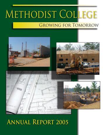 Methodist College AnnuAl RepoRt 2005 - Methodist University