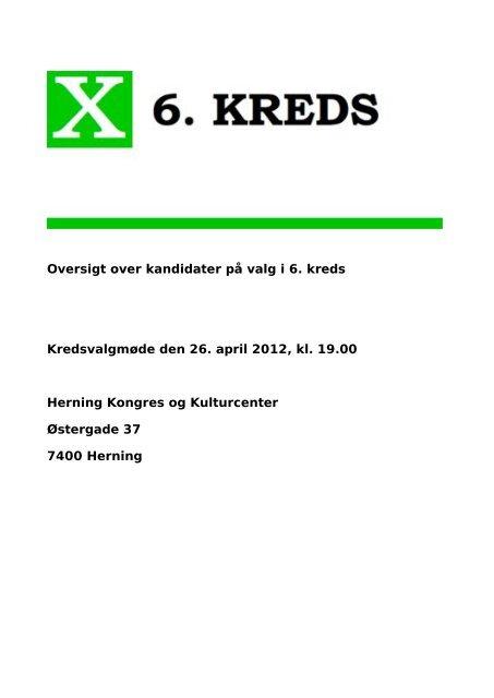 Oversigt over kandidater på valg i 6. kreds Kredsvalgmøde den 26 ...