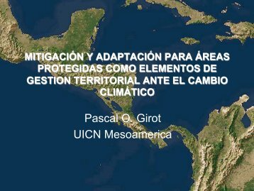 Pascal O. Girot UICN Mesoamerica