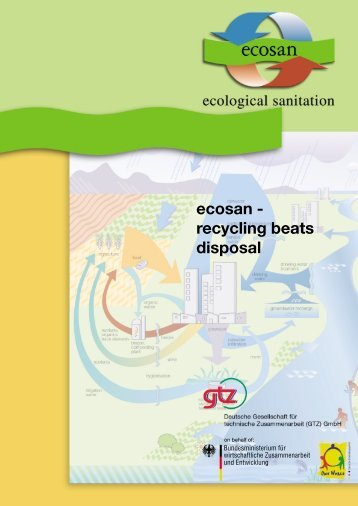 ecosan - recycling beats disposal - Gtz