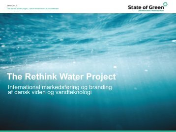The Rethink Water Project - Danish Water Forum