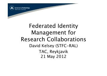 Federated Identity Management for Research Collaborations - Terena