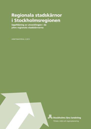Regionala stadskärnor i Stockholmsregionen - SLL Tillväxt, miljö ...