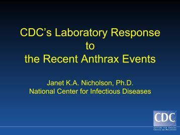 CDC's Laboratory Response to the Recent Anthrax Events