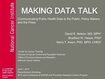 Communicating Public Health Data to the Public, Policy Makers, and ...