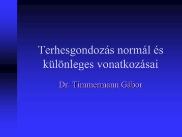 Terhesgondozás - Dr. Timmermann Gábor