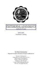 2004-2005 - Pepperdine University School of Law
