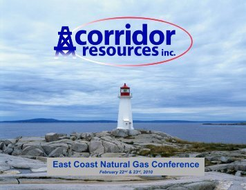 East Coast Natural Gas Conference - Corridor Resources Inc.