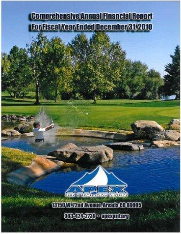 Apex PRD 2010 CAFR - Apex Park and Recreation District