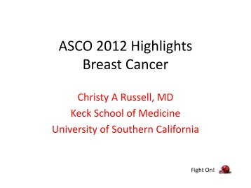 ASCO 2012 Highlights Breast Cancer - Imedex