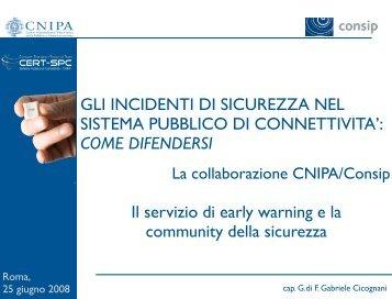 GLI INCIDENTI DI SICUREZZA NEL SISTEMA ... - Archivio CNIPA