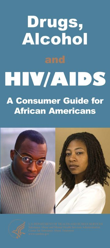 Drugs, Alcohol and HIV/AIDS: A Consumer Guide for African ...