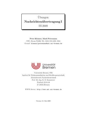 ¨Ubungen Nachrichtenübertragung I SS 2009 - Universität Bremen